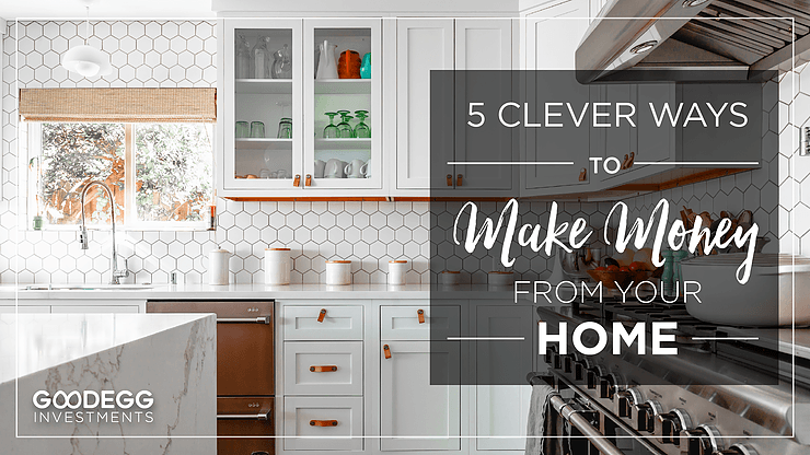 5 Clever And Surprising Ways To Make Money From Your Home
